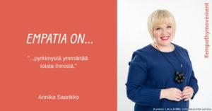 Empatia on... haastattelussa Annika Saarikko