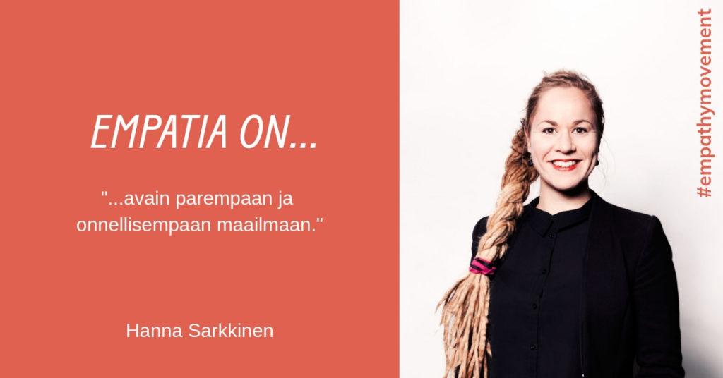 Empatia on... haastattelussa Hanna Sarkkinen