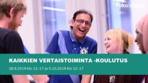 Kaikkien Vertaistoiminta -koulutus, 28.9.2019 klo 12–17 ja 5.10.2019 klo 12–17