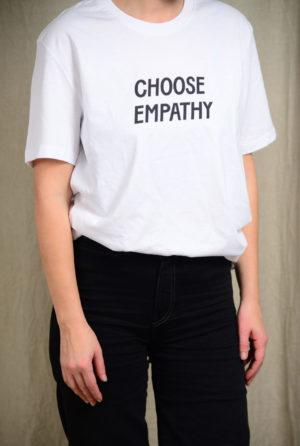 Choose empathy-paita